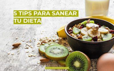 5 tips para sanear tu dieta