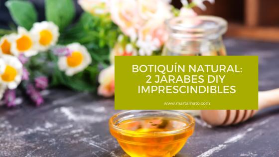 Botiquín natural: 2 jarabes DIY imprescindibles
