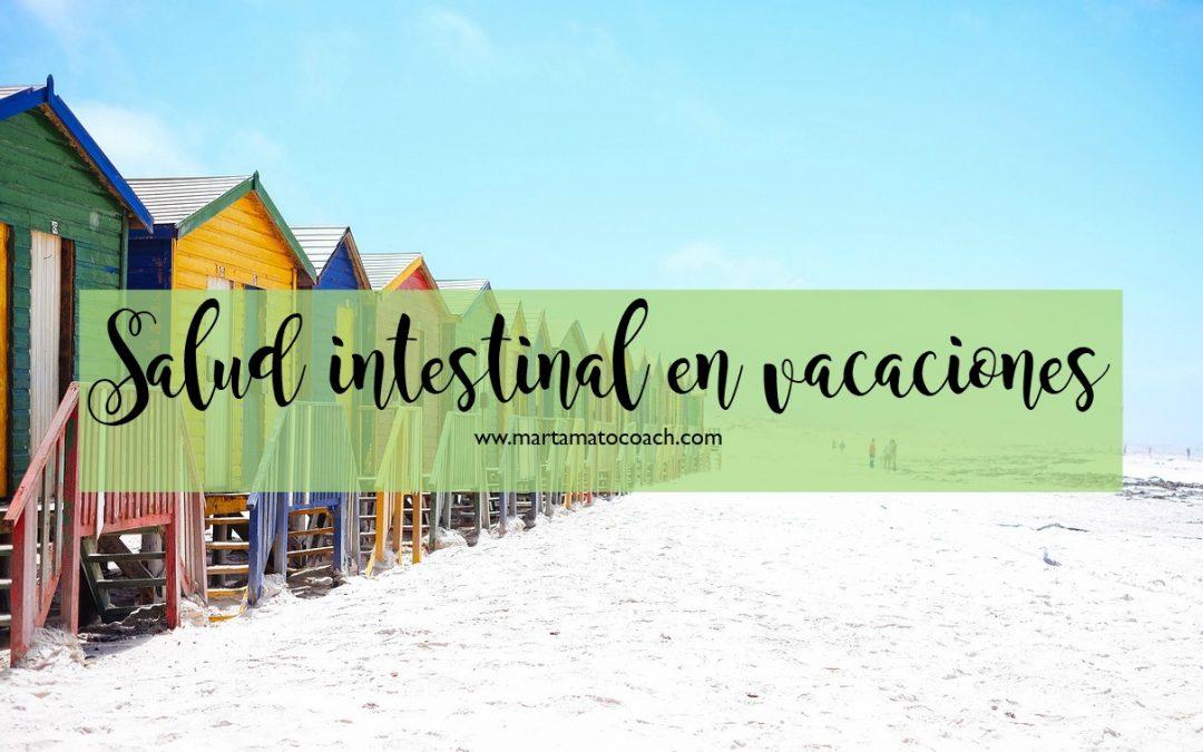 Salud intestinal en vacaciones
