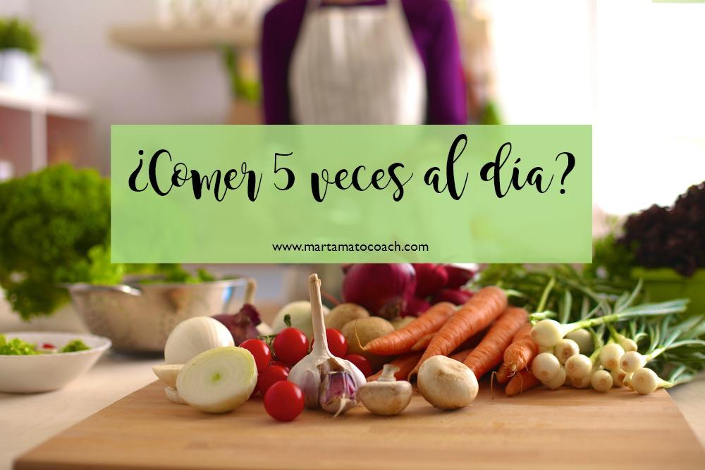 ¿Comer 5 veces al día?