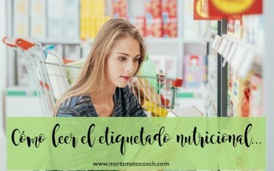 Cómo leer el etiquetado nutricional…