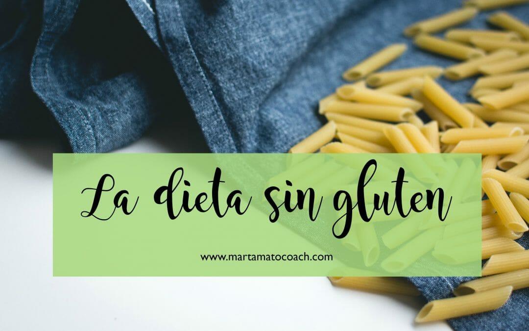 Todo lo que quieres saber sobre la dieta sin gluten