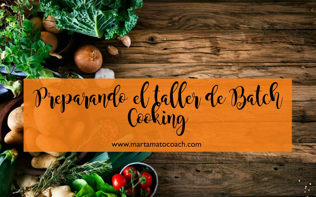 Preparando el taller de Batch Cooking