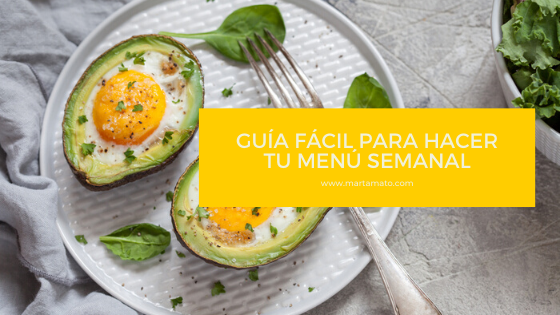 Guía fácil para hacer tu menú semanal