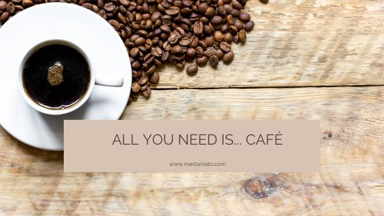 All you need is… café.